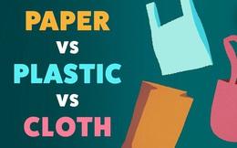 Túi nhựa, túi giấy, túi vải - dùng loại nào mới đúng là bảo vệ môi trường? Câu trả lời không giống như bạn nghĩ đâu
