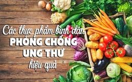 Những thực phẩm bình dân phòng chống ung thư hiệu quả