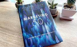Marketing 5.0 - Công nghệ vị nhân sinh: Hiểu đúng để không tụt lại phía sau!