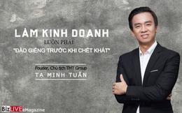 """Chủ tịch TMT Group: Làm kinh doanh luôn phải """"đào giếng trước khi chết khát"""""""