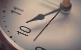 Sự khác biệt giữa kẻ tầm thường và người kiệt xuất chính là cách sử dụng thời gian