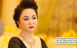 Vụ bà Nguyễn Phương Hằng tố bị Võ Hoàng Yên và 4 luật sư hành hung tại trụ sở công an: Nữ CEO Đại Nam đưa tin sai sự thật