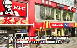 """""""Location game"""" - trò cân não lý giải tại sao ở đâu có KFC, ở đó có McDonald's mọc lên ngay cạnh và ngược lại"""