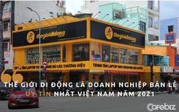 Vì đâu vướng nhiều lùm xùm, Thế giới Di động vẫn được xếp hạng doanh nghiệp bán lẻ uy tín nhất Việt Nam?