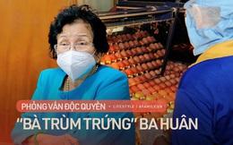 """""""Bà trùm trứng"""" Ba Huân với câu chuyện về người phụ nữ chưa học hết lớp 5 lay động tập đoàn Hà Lan để mang về dây chuyền sản xuất gây tiếng vang khắp Đông Nam Á"""