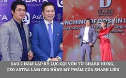 """MXH du lịch Astra từng lập kỷ lục gọi vốn triệu đô từ Shark Hưng giờ ra sao: CEO đi bán mỹ phẩm với Shark Liên, ứng dụng đang phải """"thở oxy"""""""