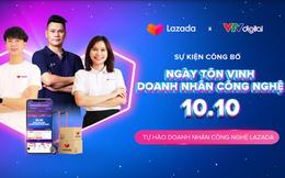 Lazada Việt Nam chào mừng sự kiện ra mắt Ngày Tôn vinh Doanh nhân Công nghệ