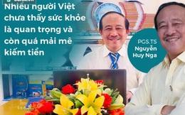 """PGS.TS Nguyễn Huy Nga: Thói quen giúp phòng 80% bệnh truyền nhiễm, nhưng người Việt quá """"lười"""" làm"""