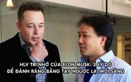 Huấn luyện viên trí nhớ của Elon Musk tiết lộ bí kíp 'luyện não' và thành công: Đánh răng bằng tay ngược lại mỗi sáng