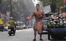 """""""Vén"""" màn sự thật người đàn ông 6 múi cơ bắp cuồn cuộn bán dưa hấu giữa đường: Chiêu PR """"cao tay""""?"""