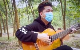 Ca sĩ Minh Vương tự quay MV trong khu cách ly, động viên mọi người tích cực chống dịch Covid-19