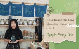 """Truyền cảm hứng cho phong trào zero waste châu Á, Nguyễn Hoàng Thảo """"Nói không với túi nylon"""": Thay đổi thói quen sống xanh không khó, chỉ cần bạn muốn là bạn có thể tìm ra cách!"""
