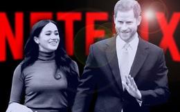Vợ chồng Meghan chấp nhận bỏ qua bản hợp đồng hơn 3.000 tỷ đồng với Netflix để phát sóng cuộc phỏng vấn trên TV cho cả thế giới xem miễn phí