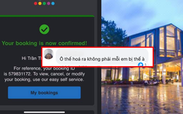"""""""Một cú lừa"""" từ ứng dụng đặt khách sạn nổi tiếng: Bị tố làm việc """"mất uy tín và kém chuyên nghiệp'"""", nhận tiền nhưng không đặt phòng, tự ý hủy phòng trước giờ check-in của khách?"""