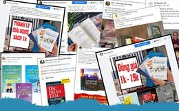 """First News vạch trần 50 fanpage chuyên bán sách giả ở Việt Nam: Đắc Nhân Tâm, Nhân số học có giá vài trăm nghìn đồng, các fanpage dùng tên """"có vẻ trí thức"""" rao bán đồng giá chỉ từ 1.000 đồng"""