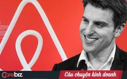 Tâm thư của CEO Airbnb cho các nhân viên bị cắt giảm: 'Airbnb sẽ mất đi những nhân viên tuyệt vời, khi các công ty khác sẽ may mắn có được họ'