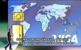 Nóng: Visa cho phép thanh toán bằng tiền mã hóa