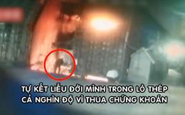Thua lỗ chứng khoán, nam công nhân Trung Quốc nhảy vào lò luyện thép tự sát