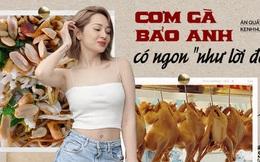 Kiểm chứng lời đồn được dân tài xế taxi Sài Gòn truyền tai nhau: Cơm gà nhà Bảo Anh ngon nhất cái Quận 5!