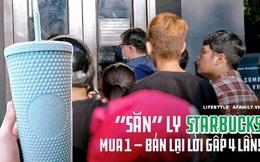 """Choáng: Người Sài Gòn 6h sáng xếp hàng dài trước cổng Starbucks để """"săn"""" chiếc ly màu xanh với giá 500k, sau chưa đầy 4 tiếng bán lại đã tăng giá gấp 4 lần"""