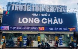 FPT Retail muốn mở thêm 150 nhà thuốc Long Châu năm 2021, đặt kế hoạch doanh thu 16.400 tỷ đồng