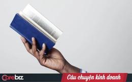 55 cuốn sách kinh doanh và lãnh đạo nổi tiếng, có thể giúp bạn ngay lập tức nâng cao kỹ năng lãnh đạo của mình (Kỳ cuối)