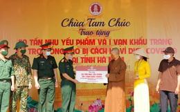 Chùa Tam Chúc trao tặng 20 tấn nhu yếu phẩm và 1 vạn khẩu trang hỗ trợ đồng bào cách ly vì dịch COVID-19 tại Hà Nam