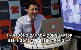 Thủ tướng Canada dùng laptop HP dán logo Apple để họp trực tuyến