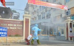 Bên trong khu cách ly y tế BV Đa khoa Thạch Thất: Hàng trăm người được lấy mẫu xét nghiệm, nhân viên y tế phun khử khuẩn trang thiết bị