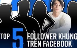 """Top 5 người có lượng follow khủng nhất Facebook Việt, cả Sơn Tùng M-TP lẫn Ngọc Trinh đều bị một cái tên cho """"hít khói"""""""