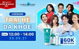 Lazada và LaRoche-Posay đánh dấu cột mốc 5 năm hợp tác bằng sự kiện khuyến mãi lớn nhất năm dành cho người dùng Việt