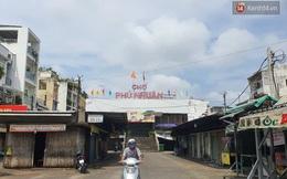 TP.HCM: Phong tỏa chợ Phú Nhuận và 3 con hẻm lân cận vì có ca nghi mắc Covid-19