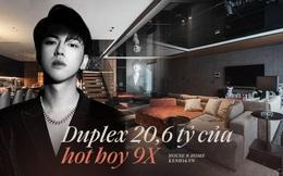 Kinh doanh từ cấp 2, chàng trai sở hữu duplex 20,6 tỷ ở tuổi 26, style sang chảnh đúng kiểu người có tiền