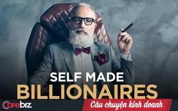 Người đã phỏng vấn 21 tỷ phú thế giới đúc rút 3 điểm tính cách chung làm nên các tỷ phú tự thân
