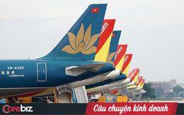 Bộ KHĐT: Hàng không Việt Nam đứng trước bờ vực phá sản, đề xuất Chính phủ cho Vietjet Air, Bamboo Airway vay tín dụng lãi suất 4% như Vietnam Airlines