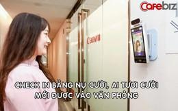 Văn phòng công ty Trung Quốc 'check in' bằng nụ cười, chỉ người tươi cười mới được vào làm việc