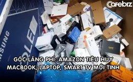Nhà kho Amazon gây sốc khi tiêu hủy 130.000 sản phẩm/tuần, có cả MacBook, iPad và 20.000 khẩu trang mới tinh