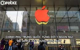 Trung Quốc từng dời cả 1 ngọn núi để Apple xây nhà máy sản xuất