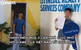 Thanh niên 22 tuổi mua 2 căn nhà cùng lúc nhờ chơi một tựa game của Việt Nam