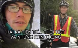 Bỏ việc kế toán, anh chàng kiếm hàng chục nghìn USD từ… thời tiết và những con đường trong thành phố