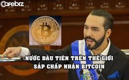 Quốc gia đầu tiên sắp chấp nhận Bitcoin như đồng tiền hợp pháp