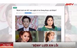 """NS Hoài Linh, Hồng Vân, Ngọc Trinh lên sóng truyền hình với chủ đề """"Bệnh lười xin lỗi"""" của nghệ sĩ"""