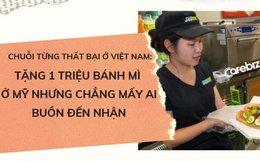 Chuỗi fast-food từng thất bại tại Việt Nam vừa tung chiến dịch marketing tặng 1 triệu bánh mì nhưng… chẳng mấy ai đến nhận, cửa hàng nào cũng 'ế' rất nhiều bánh