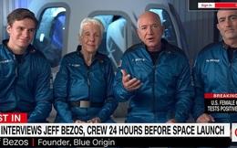 """Jeff Bezos trả lời độc quyền CNN trước chuyến bay lên vũ trụ tối nay: """"Bạn bè khuyên tôi ĐỪNG ĐI!"""""""