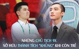 """Loạt """"chủ tịch 9X"""" sở hữu thành tích khủng khi còn rất trẻ: Người có khối tài sản 1.700 tỷ VNĐ, người lọt top Forbes Under 30 Asia, xuất hiện đình đám trên những tạp chí danh giá"""