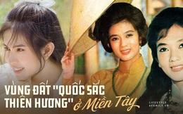 Ở miền Tây có một nơi sinh ra nhiều hoàng hậu nhất Việt Nam hay toàn con cháu cung tần mỹ nữ, lý giải phần nào về lời đồn thiếu nữ miền Tây nổi tiếng xinh đẹp
