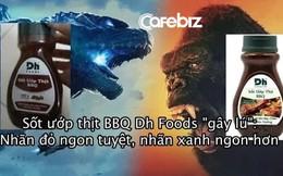 """Tiếp bước Sữa Ông Thọ, sốt ướp thịt BBQ Dh Foods nhãn xanh, nhãn đỏ lại """"gây lú"""" với lời giới thiệu """"ngon tuyệt"""" và """"ngon hơn"""""""