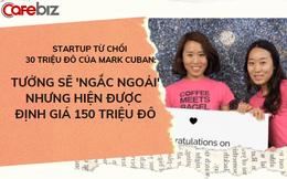 Startup từ chối phũ phàng đề nghị lớn nhất lịch sử Shark Tank: 'Bỏ lỡ' 30 triệu USD của Mark Cuban, trở thành công ty được định giá 150 triệu USD