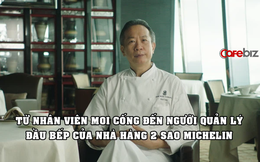 Nhân viên moi cống trở thành người quản lý đầu bếp của nhà hàng 2 sao Michelin: Nấu trộm thức ăn thừa để tự học, thành công nhờ là 'thanh niên nghiêm túc'