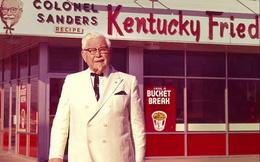 'Cha đẻ KFC': Từ người liên tục bị đuổi việc đến doanh nhân tay trắng xây dựng lại sự nghiệp ở tuổi 65